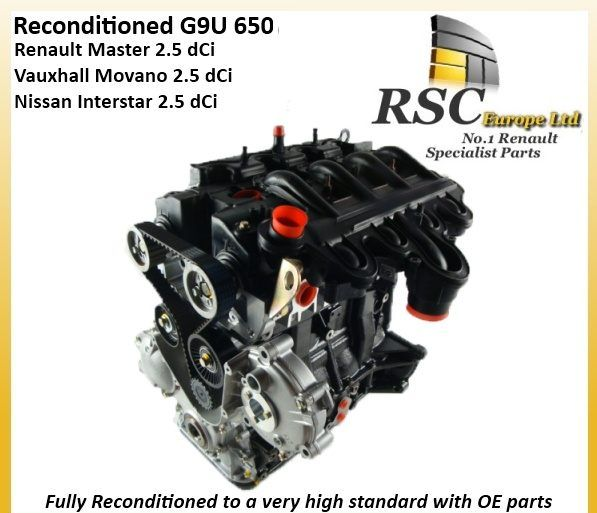 RENAULT MASTER 2.5 DCI G9U 650 RECONDITIONED ENGINE (Also Fits Movano & Interstar)